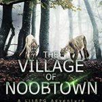 [PDF] [EPUB] Village of Noobtown (Noobtown, #2) Download
