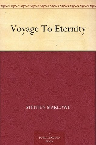 [PDF] [EPUB] Voyage To Eternity Download by Stephen Marlowe