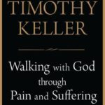 [PDF] [EPUB] Walking with God through Pain and Suffering Download