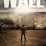 [PDF] [EPUB] Wall (The Traveler, #3) Download