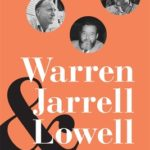 [PDF] [EPUB] Warren, Jarrell, and Lowell: Collaboration in the Reshaping of American Poetry Download
