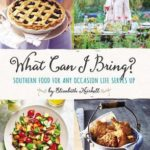[PDF] [EPUB] What Can I Bring?: Southern Food for Any Occasion Life Serves Up Download