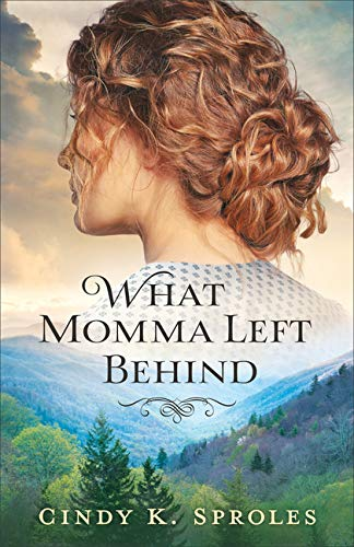 [PDF] [EPUB] What Momma Left Behind Download by Cindy K. Sproles