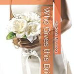 [PDF] [EPUB] Who Gives This Bride? Download