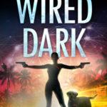 [PDF] [EPUB] Wired Dark (Paradise Crime, #4) Download