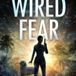 [PDF] [EPUB] Wired Fear (Paradise Crime #8) Download