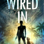[PDF] [EPUB] Wired In (Paradise Crime, #1) Download