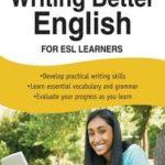 [PDF] [EPUB] Writing Better English for ESL Learners Download
