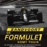 [PDF] [EPUB] Zandvoort – De Formule 1 komt thuis Download