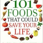 [PDF] [EPUB] 101 Foods That Could Save Your Life Download