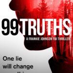 [PDF] [EPUB] 99 Truths (Frankie Johnson Thriller #1) Download