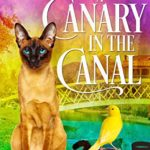 [PDF] [EPUB] A Canary in the Canal (Georgie Shaw #8) Download
