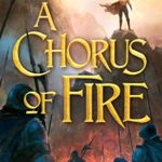 [PDF] [EPUB] A Chorus of Fire (The Sorcerer's Song, #2) Download