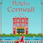 [PDF] [EPUB] A Little Hotel in Cornwall Download