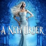 [PDF] [EPUB] A New Order (Witches Academy Series Book 1) Download