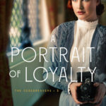 [PDF] [EPUB] A Portrait of Loyalty (The Codebreakers, #3) Download