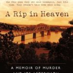 [PDF] [EPUB] A Rip in Heaven: A Memoir of Murder And Its Aftermath Download