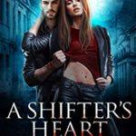 [PDF] [EPUB] A Shifter's Heart (Rouen Chronicles, #10) Download