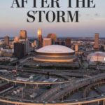 [PDF] [EPUB] After the Storm: Katrina Ten Years Later Download