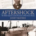 [PDF] [EPUB] Aftershock: The Halifax Explosion and the Persecution of Pilot Francis Mackey Download