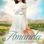 [PDF] [EPUB] Amanda : A Needful Bride (Brides of Needful, Texas Book 7) Download