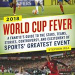 [PDF] [EPUB] An American's Guide to the 2018 World Cup: Everything You Need to Know about the Greatest Spectacle in Sports Download