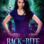 [PDF] [EPUB] Back to Bite You (The Sharpest Kiss Book 2) Download