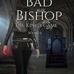 [PDF] [EPUB] Bad Bishop (The King's Game) Download