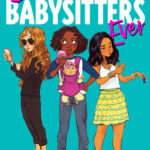 [PDF] [EPUB] Best Babysitters Ever (Best Babysitters Ever, #1) Download