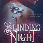 [PDF] [EPUB] Blinding Night (Blinding Night, #1) Download