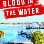 [PDF] [EPUB] Blood in the Water Download
