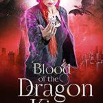 [PDF] [EPUB] Blood of the Dragon King: An Urban Fantasy Novel of the Whisperlands (Kylie Walker Book 2) Download
