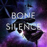 [PDF] [EPUB] Bone Silence (Revenger, #3) Download