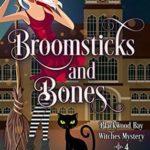 [PDF] [EPUB] Broomsticks and Bones (Blackwood Bay Witches #4) Download