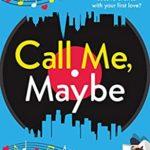 [PDF] [EPUB] Call Me, Maybe Download
