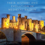 [PDF] [EPUB] Castles: Their History and Evolution in Medieval Britain Download