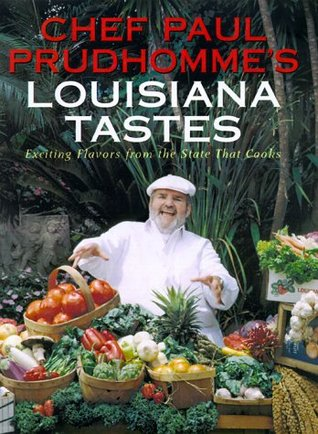 [PDF] [EPUB] Chef Paul Prudhomme's Louisiana Tastes: Exciting Flavors from the State that Cooks Download by Paul Prudhomme