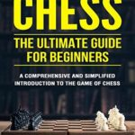[PDF] [EPUB] Chess: The Ultimate Guide for Beginners Download