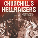 [PDF] [EPUB] Churchill's Hellraisers: The Secret Mission to Storm a Forbidden Nazi Fortress Download