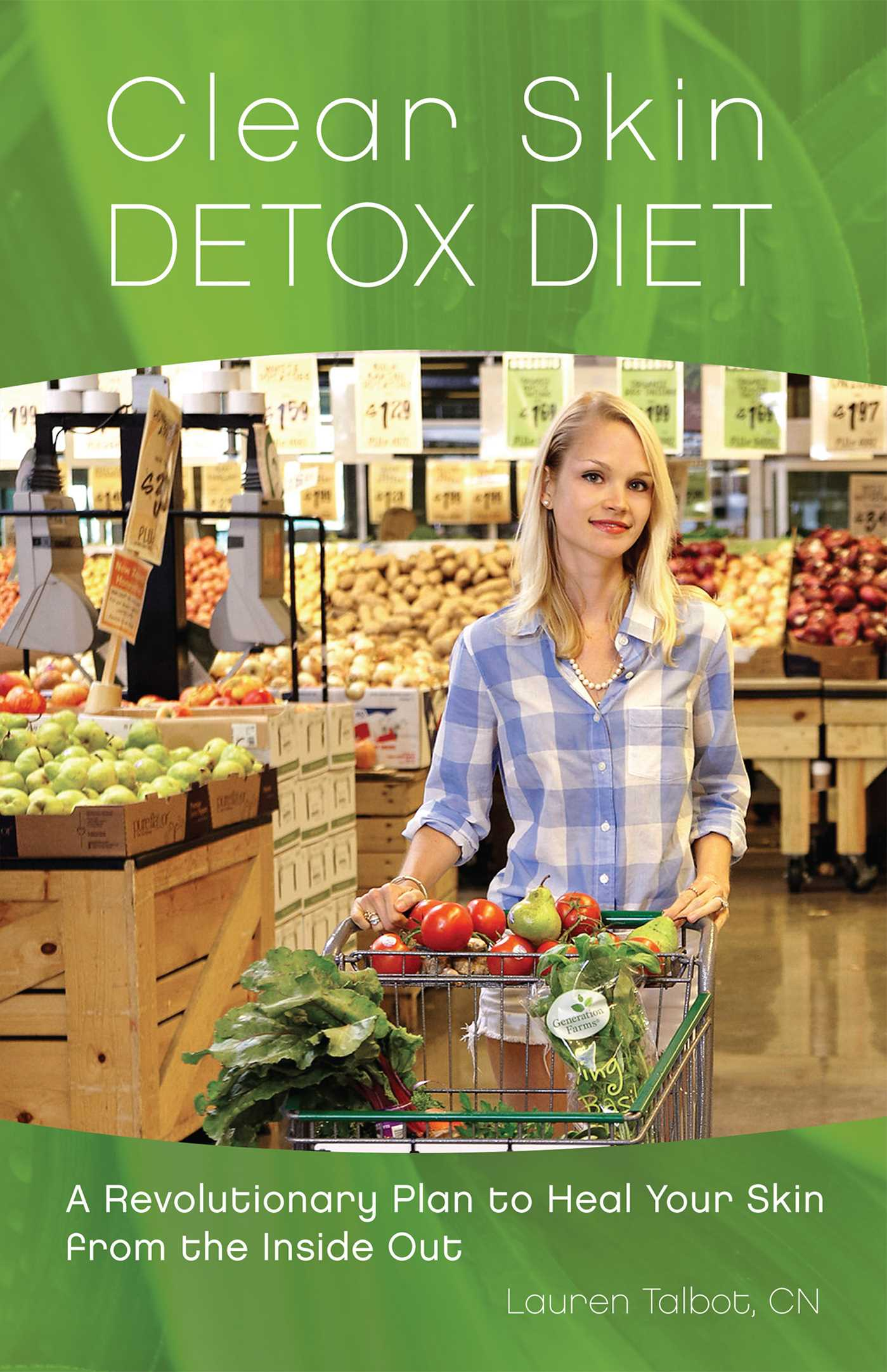 [PDF] [EPUB] Clear Skin Detox: A Revolutionary Diet to Heal Your Skin from the Inside Out Download by Lauren Talbot