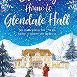 [PDF] [EPUB] Coming Home to Glendale Hall Download