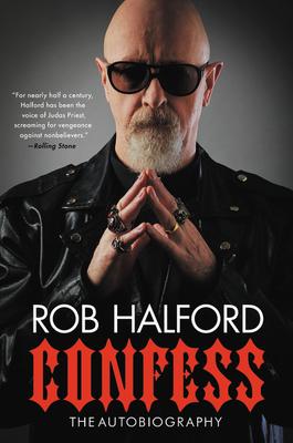 [PDF] [EPUB] Confess: The Autobiography Download by Rob Halford