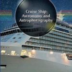 [PDF] [EPUB] Cruise Ship Astronomy and Astrophotography (The Patrick Moore Practical Astronomy Series) Download