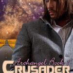[PDF] [EPUB] Crusader (Archangel, #1) Download