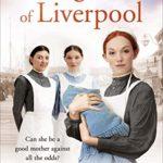 [PDF] [EPUB] Daughters of Liverpool (Nursing #3) Download