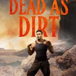 [PDF] [EPUB] Dead as Dirt: The Unseen – Book Three Download