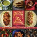 [PDF] [EPUB] Death by Burrito: Mexican street food to die for Download
