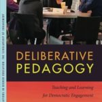 [PDF] [EPUB] Deliberative Pedagogy: Teaching and Learning for Democratic Engagement Download