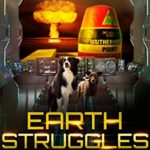 [PDF] [EPUB] Earth Struggles: Book Three of the When Earth Paused Series Download