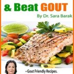 [PDF] [EPUB] Eat, Treat, and Beat Gout Naturally: Natural Gout Management Include 68 recipes for Gout sufferers',up to date Gout info, Gout diet guidelines, Gout remedies and gout supplements to reduce uric acid Download